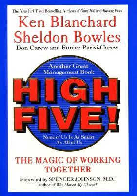 High Five! By Blanchard, Kenneth H./ Bowles, Sheldon/ Carew, Donald/ Parisi-Carew, Eunice